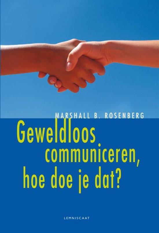 Geweldloos communiceren, hoe doe je dat? - Marshall B. Rosenberg