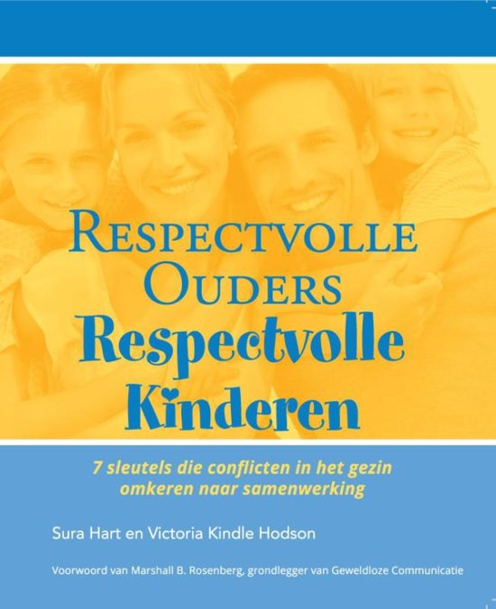 Respectvolle ouders, respectvolle kinderen - Sura Hart en Victoria Kindle Hodson